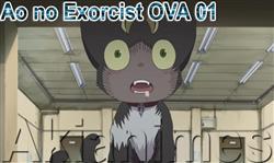 Ao no Exorcist OVA 01 Português Akianimes