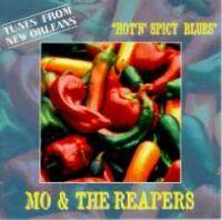 MO & The Reapers - Hot \'N\' Spicy Blues