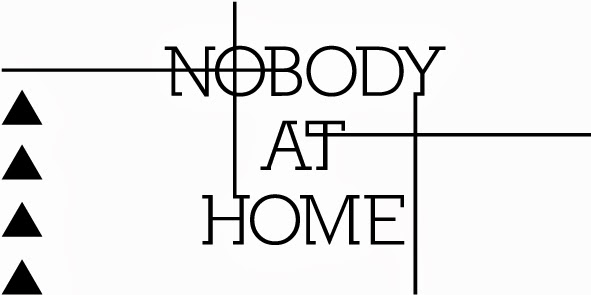 nobody at home