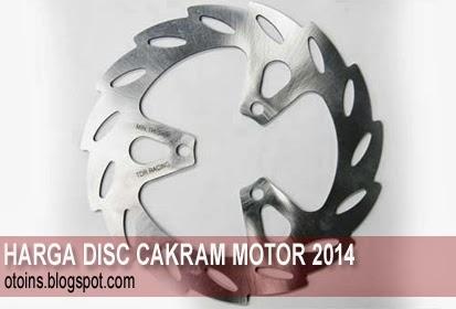Rincian Harga Variasi Motor Disc Cakram Terbaru 2015