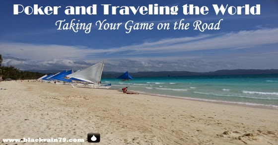 traveling the world and poker
