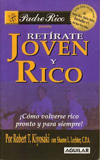 Retirate Joven y Rico (Robert T. Kiyosaki) [Poderoso Conocimiento]