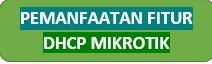Explorasi Fitur DHCP