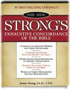 Strong`s Exhaustive Concordance