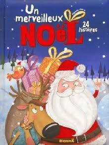 Un merveilleux Noël, 24 histoires