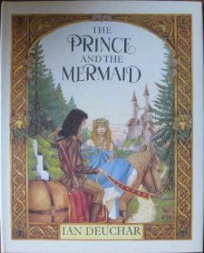 The Prince and The Mermaid by Ian Deuchar