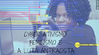 Curso on line Cyberativismo: feminismo e a luta antiracista
