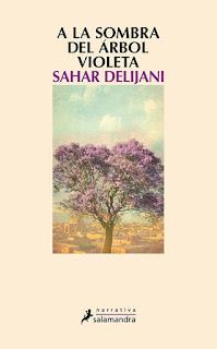 A la sombra del árbol violeta Sahar Delijani
