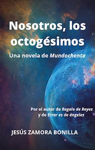 NOSOTROS, LOS OCTOGÉSIMOS