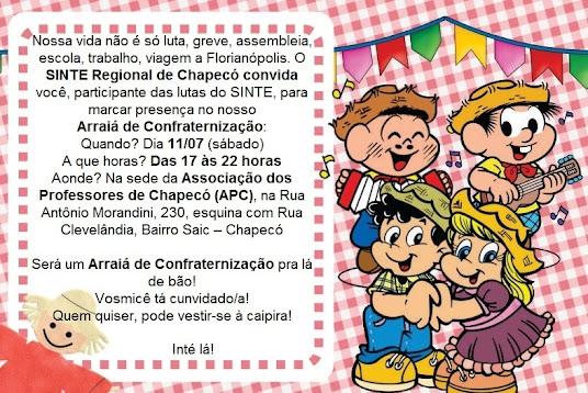 """Participe do """"Arraiá de Confraternização"""" da Regional de Chapecó - dia 11/07 (sábado)"""