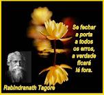 Rabindranath Tagore - Mensagens e Frases