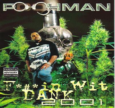Pooh-Man – Fuckin Wit' Dank 2001 (CD) (2001) (FLAC + 320 kbps)
