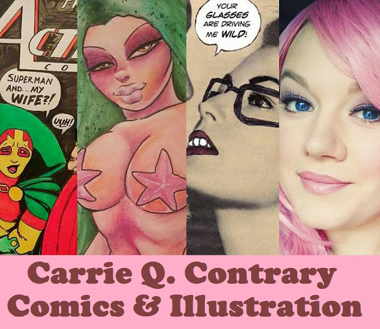 Carrie Q. Contrary Comics & Illustration