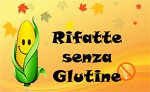 Partecipo il 15 di ogni mese: ricette senza glutine