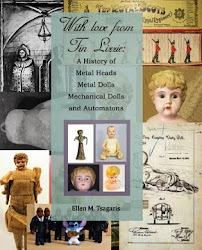 With Love From Tin Lizziea; A History of Metal Dolls, Mehcanical Dolls and Automatons