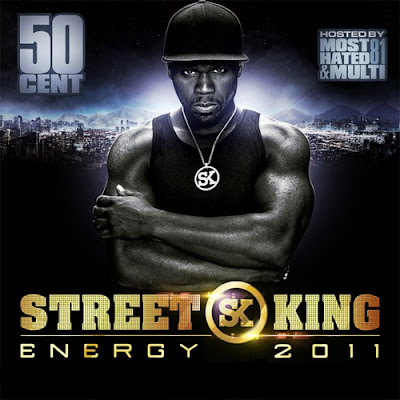 50_Cent-Street_King_Energy_(Mixtape)-(Bootleg)-2011