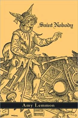 Saint Nobody: Poems by Amy Lemmon