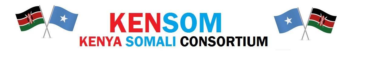 KENSOM (KENYA SOMALI CONSORTIUM)