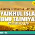 [ARTIKEL] Pelajaran berharga dari Ibunda Syaikhul Islam Ibnu Taimiyah rahimahullah