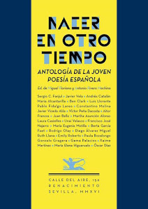 Nacer en otro tiempo: antología de la joven poesía española (Renacimiento, 2016)