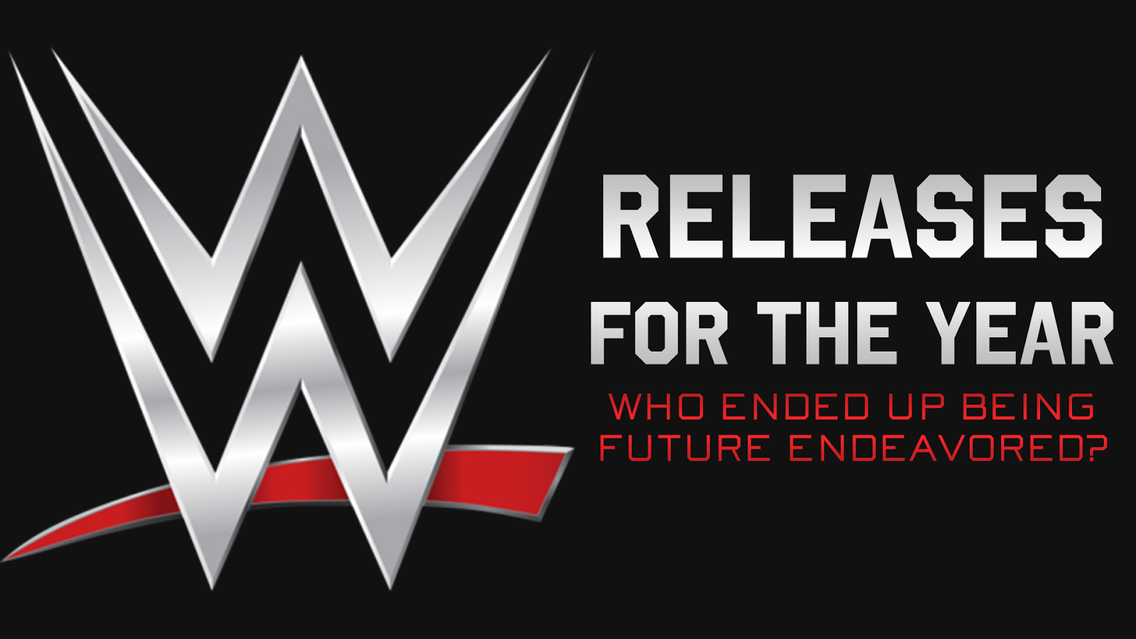 Who got fired from WWE in 2014 who left WWE future endeavors this year