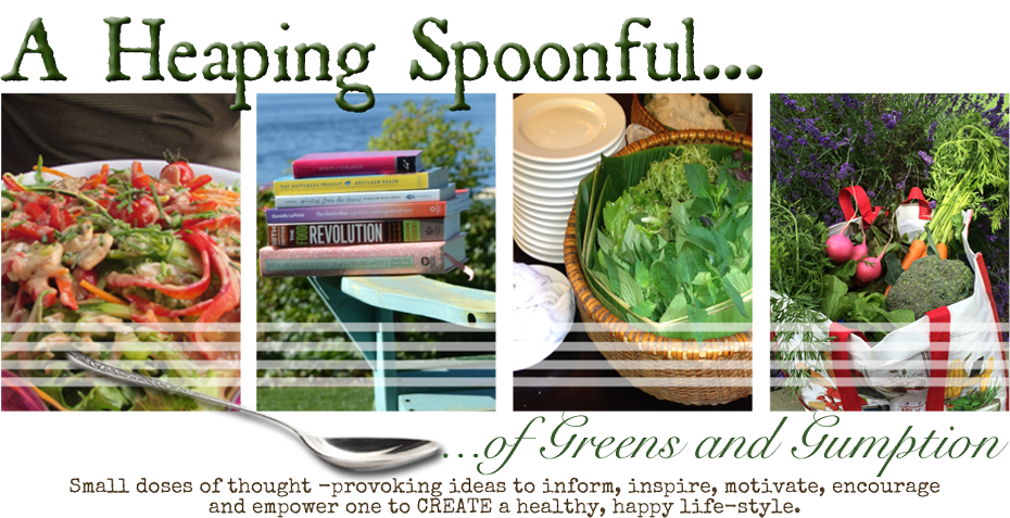A Heaping Spoonful of Greens and Gumption
