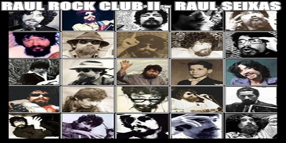 RAUL ROCK CLUB II - RAUL SEIXAS