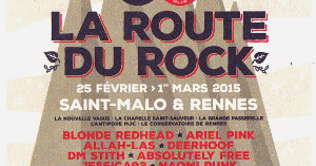 rennes ville rock festival la route du rock de saint malo hiver 25 f vrier au 1er mars 2015. Black Bedroom Furniture Sets. Home Design Ideas