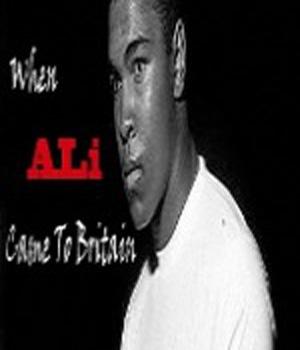 When Ali Came To Britain (2012)
