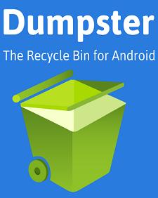 برنامج dumpster لاسترجاع الملفات المحذوفه للاندرويد