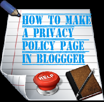 How to make a privacy policy page in blog or blogger