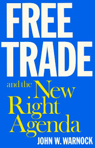 Free Trade and the New Right Agenda