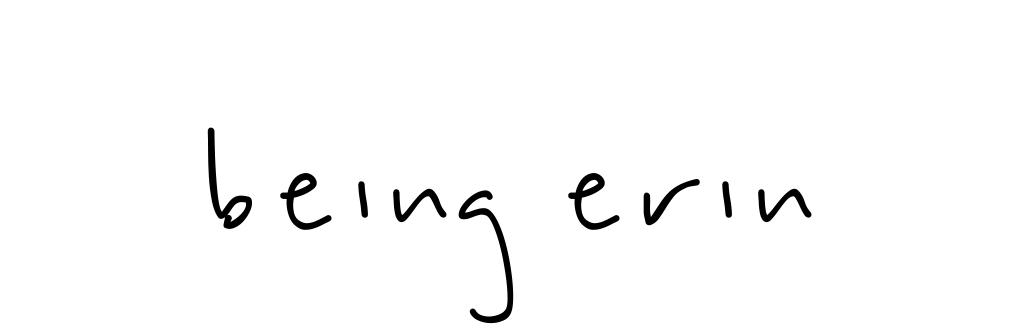 Being Erin ★