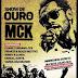 Dia 18 de Julho Show de Ouro de MCK As 19h horas No Benfica [Saiba Mais]