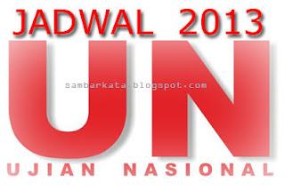 Ujian Nasional 2013 Jadwal Lengkap