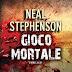 """29 novembre 2012: """"Gioco mortale"""" di Neal Stephenson"""
