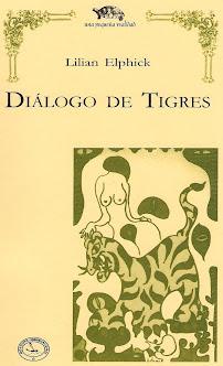"""""""Diálogo de tigres"""". Microrrelatos y cuentos breves"""
