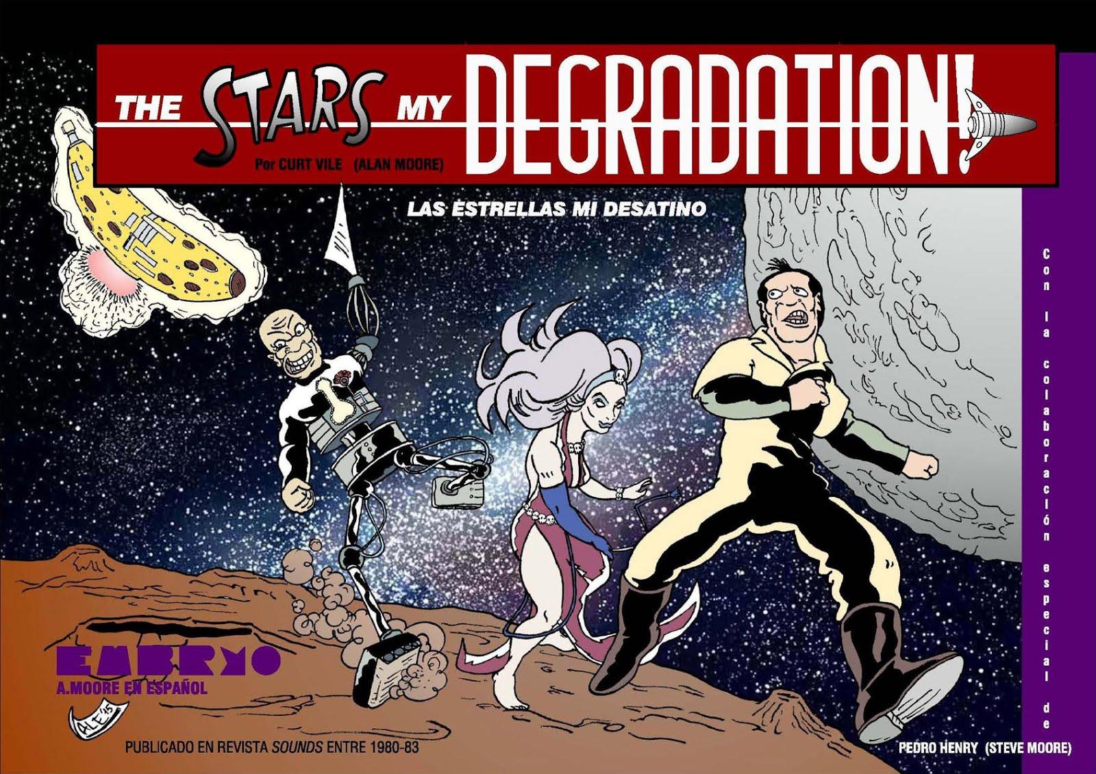 THE STARS MY DEGRADATION