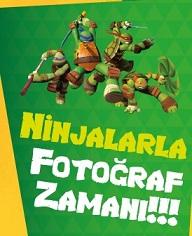 Ninjalarla Fotoğraf Zamanı