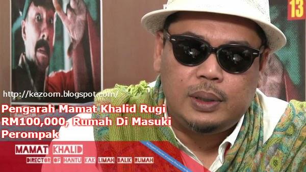Pengarah Mamat Khalid Rugi RM100,000, Rumah Di Masuki Perompak