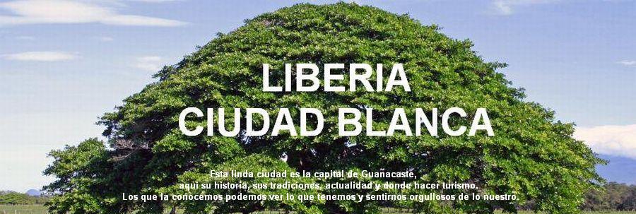 LIBERIA CIUDAD BLANCA