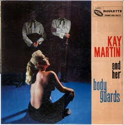 Kay Martin And Her Bodyguards - s/t