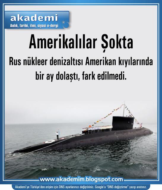 Amerikalılar Şokta. Rus nükleer denizaltısı Amerikan kıyılarında bir ay dolaştı, fark edilmedi.