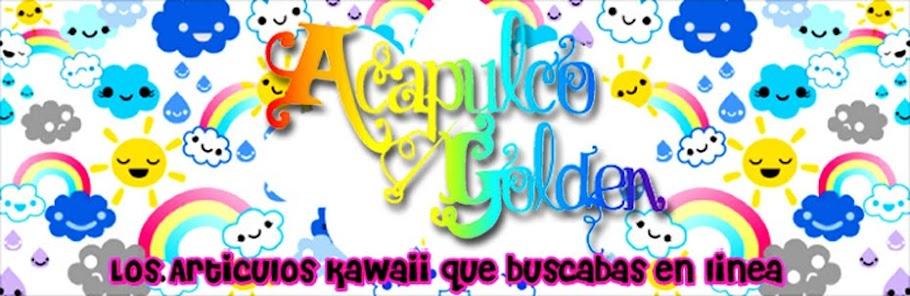 Acapulco * Golden Tienda en linea de Articulos * Kawaii *