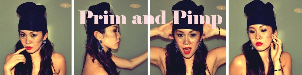 Prim and Pimp