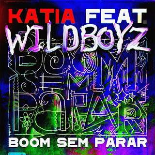Katia - Boom Sem Parar (ft. Wildboyz)