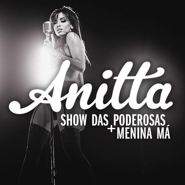 825646452286.600x600 75 Anitta   Show da Poderosas