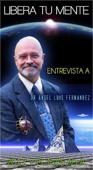 ILUSTRANTE ENTREVISTA CON EL DR: ANGEL LUIS FERNANDEZ