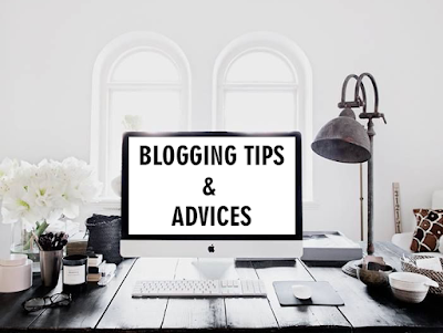 Blogging tips & Advices