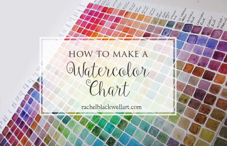 How To Make A Watercolor Color Chart Rachel Blackwell Artist